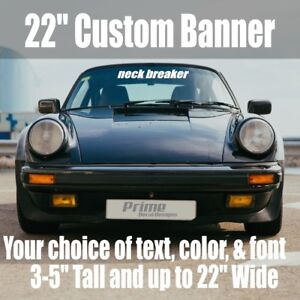 22 Custom Personalized Text Car Windshield Window Vinyl Decal Banner Sticker