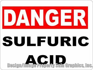 Danger Sulfuric Acid Sign Size Options Safety Dangerous Workplace Chemicals