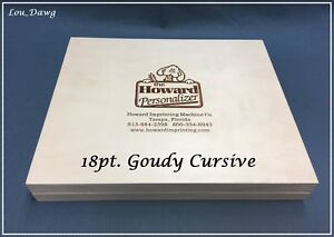 Howard Personalizer Type 18pt Goudy Cursive Hot Foil Stamping Machine