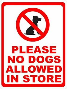 Please No Dogs Allowed In Store Sign Size Options Business Dog Policy Pet Pets