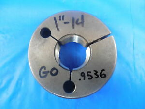 1 14 Ns Thread Ring Gage 1 0 Go Only Pd 9536 Quality Control Inspection