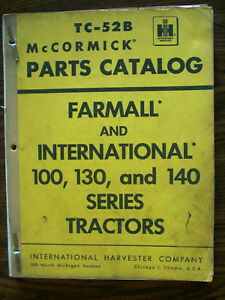 Ih Farmall Mccormick International 100 130 140 Parts Manual