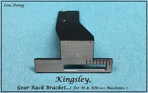 Kingsley Machine Gear Rack Bracket For M Am 101 Hot Foil Stamping Machine