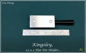Kingsley Machine 1 5 X 3 Flat Die Holder Hot Foil Stamping Machine