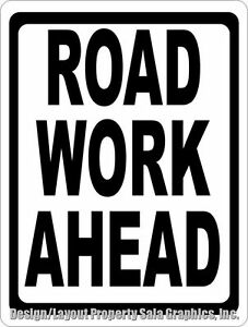 Road Work Ahead Sign Size Options Street Construction Dangerous Roadway Area