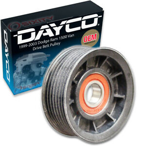 Dayco Drive Belt Pulley For 1999 2003 Dodge Ram 1500 Van 5 2l 5 9l V8 3 9l Qc