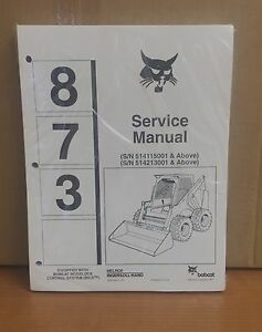 Bobcat 873 Skid Steer Loader Complete Shop Service Manual Repair 6900382