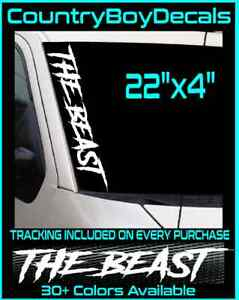 The Beast 22 Windshield Vinyl Decal Sticker Diesel Truck Jdm Car Boost Turbo Gt