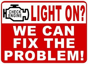 Check Engine Light On We Can Fix The Problem Sign Size Options Auto Repair