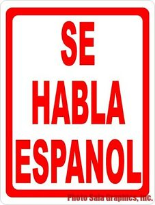 Se Habla Espa ol Sign W options Inform Business Patrons Spanish Is Spoken