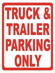 Truck Trailer Parking Only Sign Size Options Semi Trucks Tractor Trailers
