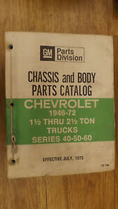 1946 1972 Series 40 50 60 80 Chevrolet Truck Chassis Body Parts Catalog Manual