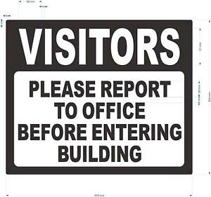 Visitors Please Report To Office Before Entering Building Sign aluminium 10x12