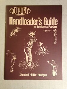 Handloader's Guide  Dupont Smokeless Powders Shotshell Rifle Handgun 1975