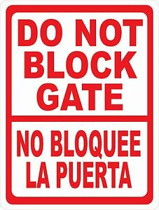 Bilingual Do Not Block Gate Sign Size Options Spanish No Bloquee La Puerta