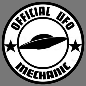 Official Ufo Mechanic Funny Vinyl Sticker Car Truck Window Decal Laptop Bumper