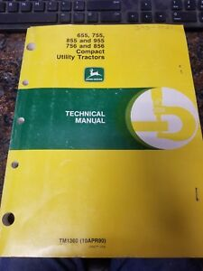John Deere 655 755 855 955 756 856 Compact Utility Tractors Technical Manual