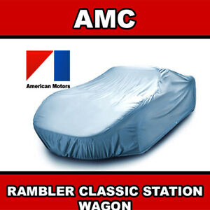 amc Rambler Classic Station Wagon 1963 1964 1965 1966 Car Cover Custom Fit