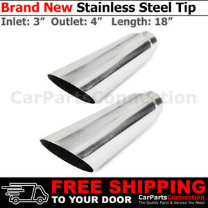 Universal Angled Polished 18in Stainless Steel Exhaust Tips 3 In 4 Out 234085