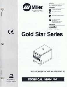 2 Miller Gold Star 300ss 600ss And 302 652 Welder Series Technical Manuals