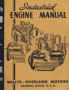 Willys Industrial Engine Manual 4 Cyl Engines L head And F head