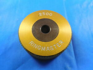 2500 Ringmaster Smooth Plain Bore Ring Gage Onsize 1 4 Quality Inspection Tool
