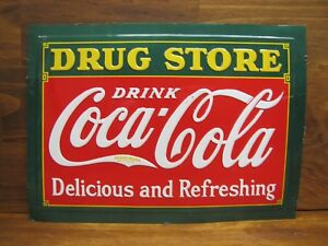 DRUG STORE DRINK COCA-COLA DELICIOUS AND REFRESHING SIGN EMBOSSED TIN *NOAG