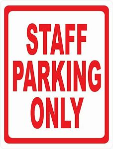Staff Parking Only Sign Size Options Reserve Business Employee Work Park