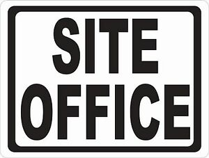 site Office Sign Size Options Construction Work Offices Worksite