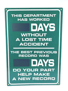 Industrial Days Without A Lost Time Accident Previous Record Sign New