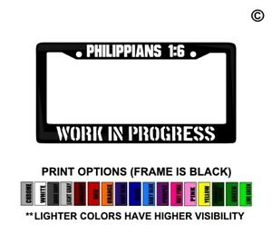 Work In Progress Philippians 1 6 Christian License Plate Frame Car Decal Sticker
