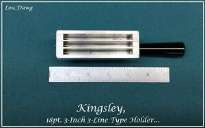 Kingsley Machine 18pt 3 inch 3 line Type Holder Hot Foil Stamp