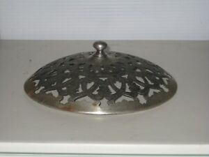 Antique Silverplated Reticulated Serving Tray Dome Style Lid Cover 7 1 8 O D