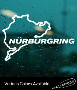 Nurburgring Vinyl Sticker Decal Vw Honda Toyota Mazda Bmw Benz Amg Race Germany