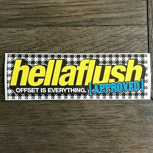Hellaflush Approved Authentic Sticker Decal Fatlace Hellaflush Canibeat Slammed