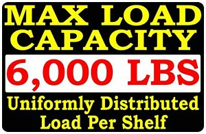 Max Load Capacity Per Shelf Sign Size Options Your Warehouse Rack Weight Added