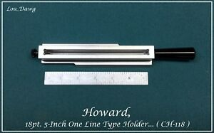 Howard Machine 5 inch One Line 18pt Type Holder Hot Foil Stamping Machine