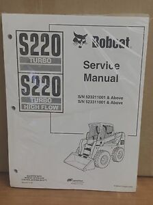 Bobcat S220 Turbo Skid Steer Loader Complete Shop Service Repair Pn 6902447