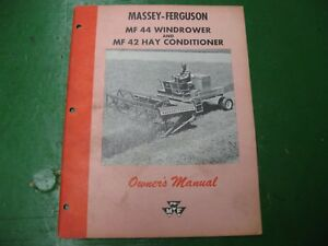 Massey Ferguson Mf44 Windrower Mf42 Hay Conditioner Owners Manual Mf 44 42