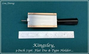 Kingsley Machine 3 inch 72pt Flat Die Type Holder Hot Foil Stamping Machine