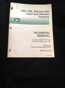 John Deere 322 330 332 430 Lawn And Garden Tractors Tech Manual Tm1591 aug 95