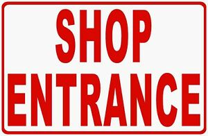 Shop Entrance Sign Size Options Business Signs Entry Point