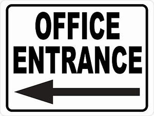 Office Entrance Sign W Directional Arrow Size Arrow Options Business Entry