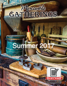 Mercantile Gatherings Magazine Summer 2017 Issue Country Primitive Home Decor