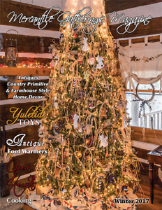 Mercantile Gatherings Magazine Holiday 2017 Issue Country Primitive Home Decor