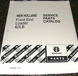 Ford New Holland Tractor Parts Catalog Front End Loader Model 62lb