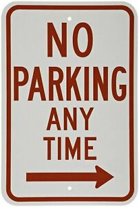 Brady 113305 18x12in No Parking Any Time Sign