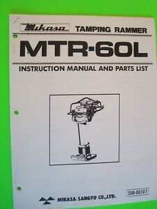 Mikasa Tamping Rammer Mtr 60l Instruction Manual And Parts List 308 00107