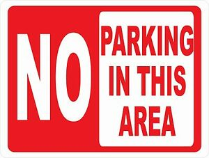 No Parking In This Area Sign Size Options Prevent Illegal Parking On Property