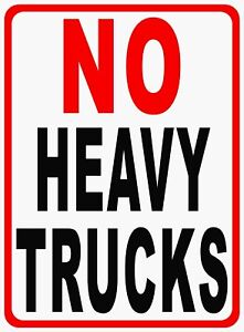 No Heavy Trucks Sign Size Options No Large Truck Trucks